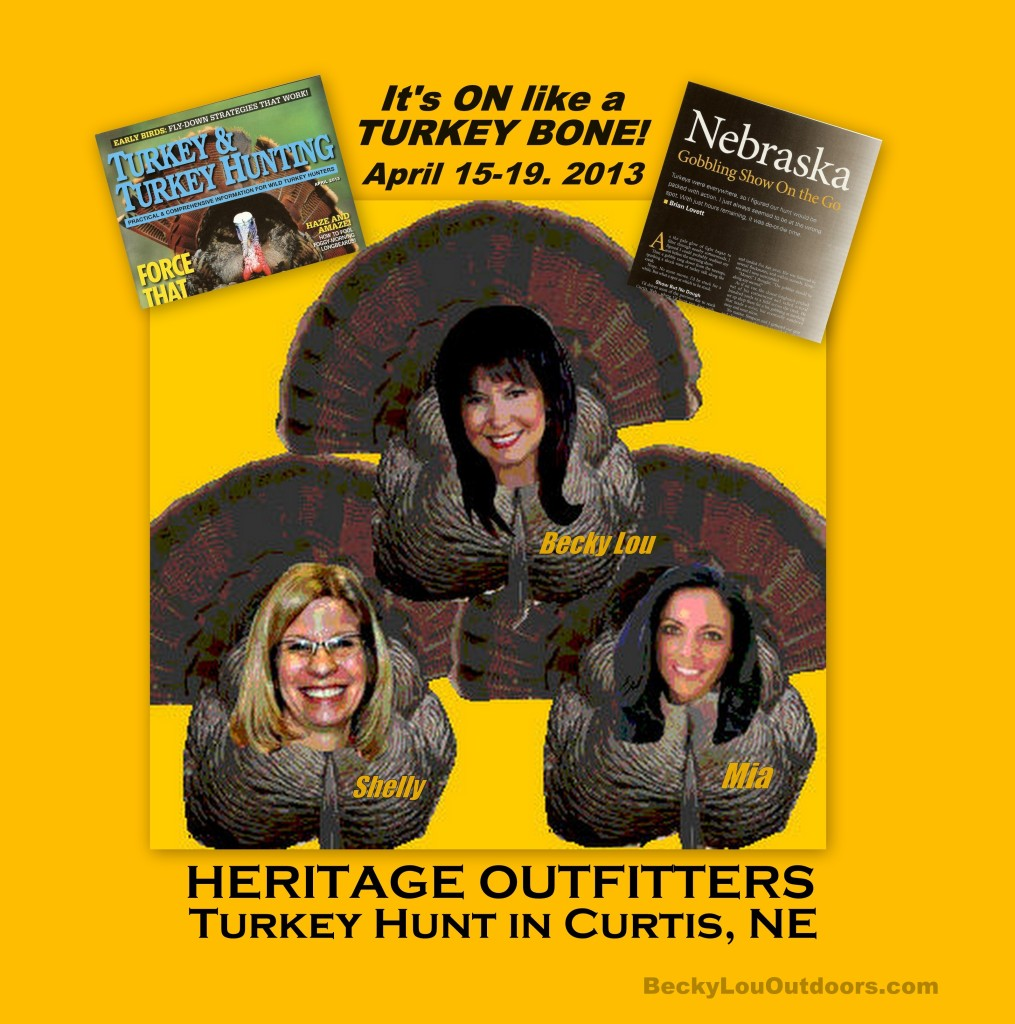 Turkey Hunt with Brady Thomas with Heritage Outfitters Nebraska with Becky Lou, Shelly Ray of HerCamoShop.com, & Mia Anstine of MiaAnstine.com